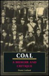 Coal: A Memoir and Critique - Duane Lockard
