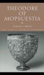 Theodore Of Mopsuestia - Frederick G. McLeod