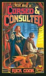 Cursed and Consulted - Rick Cook