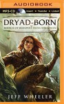 Dryad-Born (Whispers from Mirrowen) - Jeff Wheeler, Sue Pitkin
