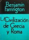 La Civilización de Grecia y Roma - Benjamin Farrington, Hernán Rodríguez