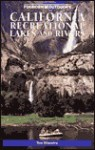 Foghorn California Recreational Lakes and Rivers - Tom Stienstra