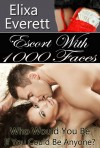 Escort With 1000 Faces (Shapeshifter Erotic Romance) - Elixa Everett