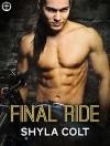 Final Ride (Lords of Mayhem) - Shyla Colt