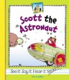 Scott the Astronaut - Tracy Kompelien