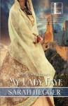 My Lady Faye - Sarah Hegger