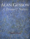 Alan Gussow: A Painter's Nature - Martica Sawin, James Kiberd, John Driscoll