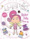 Lola the Lollipop Fairy Sticker Dolly Dress Up - Make Believe Ideas