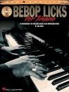 Bebop Licks for Piano: A Dictionary of Melodic Ideas for Improvisation [With CD (Audio)] - Les Wise