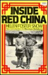 Inside Red China - Helen Foster Snow