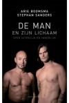 De man en zijn lichaam - Arie Boomsma, Stephan Sanders