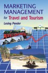 Marketing Management For Travel And Tourism - Lesley Pender, David Abson, Patricia Gray, Tony Seaton