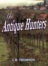 The Antique Hunters - L.H. Thomson