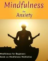 Mindfulness: Stress Management: Mindfulness for Anxiety (Awareness Therapeutic Zen) (Enlightenment Reiki Mindfulness) - Laura Boyle