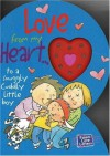 """Love from My Heart: To a Snuggly Cuddly Little Boy [With """"Music Box"""" Heart] (Parent Love Letters) - Heidi Weimer, Chris Sharp"""