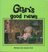 Gran's Good News - Michael Cole, Joanne Cole
