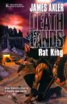 Rat King (Deathlands, #51) - James Axler