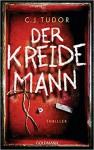 Der Kreidemann: Thriller - Tasha Tudor, Werner Schmitz