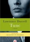 Tunc - Lawrence Durrell