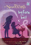 Never Girls #9: Before the Bell (Disney: The Never Girls) (A Stepping Stone Book(TM)) - Kiki Thorpe, RH Disney
