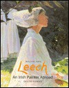 William John Leech: An Irish Painter Abroad - Denise Ferran, National Gallery of Ireland, Willian Leech