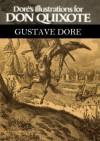 Dore's Illustrations for Don Quixote - Gustave Doré