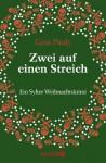 Zwei auf einen Streich: Ein Sylter Weihnachtskrimi (German Edition) - Gisa Pauly