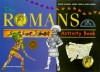 The Romans Activity Book (British Museum Activity Books) - John Reeve, Patricia Vanags
