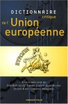 dictionnaire critique de l'Europe contemporaine - Anne Dulphy