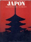 Japon: Viaje por su vida y su belleza - Jose Maria Carandell