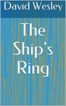 The Ship's Ring - David Wesley