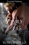 Family Ties - Robin Badillo
