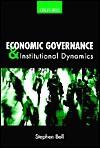 Economic Governance & Institutional Dynamics - Stephen Bell