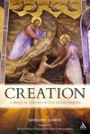 Creation: A Biblical Vision for the Environment - Margaret Barker, Bartholomew I of Constantinople