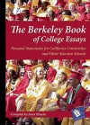 The Berkeley Book of College Essays: Personal Statements for California Universities and other Selective Schools - Janet Huseby, Ilene Abrams