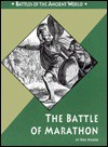 The Battle of Marathon - Don Nardo
