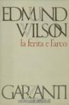 La ferita e l'arco - Edmund Wilson, Nemi D'Agostino