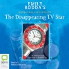 The Disappearing TV Star - Emily Rodda, Rebecca Macauley