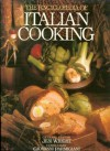Encyclopedia Of Italian Cooking - Susanna Agnelli, Jeni Wright