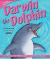Darwin the Dolphin: A Tale of Bravery and Courage - Felicia Law