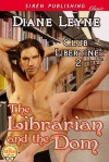 The Librarian and the Dom - Diane Leyne