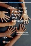 Asia's March Towards Freedom Of Expression And Development - Kalinga Seneviratne, Suganthi Singarayar
