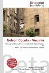 Nelson County - Virginia - Lambert M. Surhone, VDM Publishing, Susan F. Marseken
