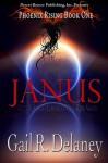 Janus (Phoenix Rising, #1) - Gail R. Delaney