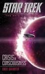 Crisis of Consciousness (Star Trek: The Original Series) by Dave Galanter (2015-04-28) - Dave Galanter;