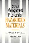 Safety Management Practices for Hazardous Materials - Nicholas P. Cheremisinoff
