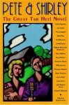 Pete and Shirley: The Great Tar Heel Novel - David Perkins