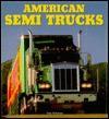 American Semi Trucks - Stan Holtzman