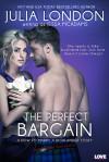 The Perfect Bargain - Julia London, Jessa McAdams