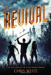 The Revival (The Young World) - Chris Weitz